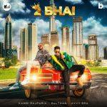 دانلود آهنگ هندی Kambi Rajpuria به نام 2 Bhai + متن آهنگ