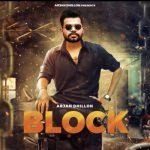 دانلود آهنگ هندی Arjan Dhillon به نام Block + متن آهنگ