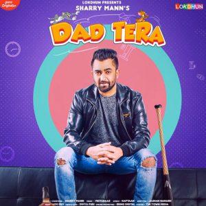 دانلود آهنگ هندی Sharry Mann به نام Dad Tera + متن آهنگ