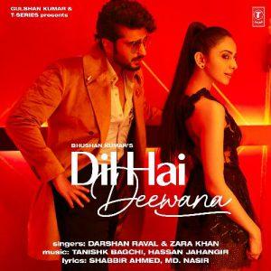 دانلود آهنگ هندی Darshan Raval و زارا خان به نام Dil Hai Deewana + متن آهنگ