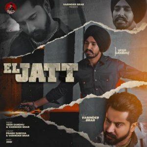 دانلود آهنگ هندی Varinder Brar به نام El Jatt + متن آهنگ