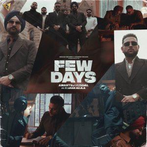 دانلود آهنگ هندی Karan Aujla به نام Few Days + متن آهنگ