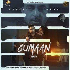 دانلود آهنگ هندی Sharry Mann به نام Gumaan + متن آهنگ