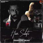 دانلود آهنگ هندی Varinder Brar به نام Heer Saleti + متن آهنگ