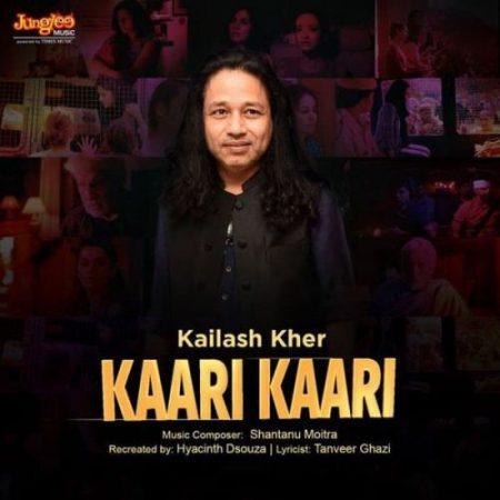 دانلود آهنگ هندی Kailash Kher به نام Kaari Kaari + متن آهنگ