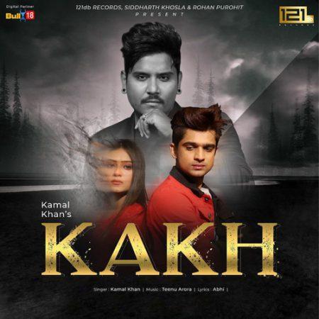 دانلود آهنگ هندی Kamal Khan به نام Kakh + متن آهنگ