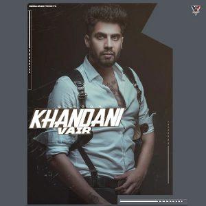 دانلود آهنگ هندی Singga به نام Khandani Vair + متن آهنگ