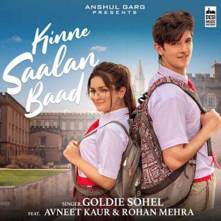 دانلود آهنگ هندی Goldie Sohel به نام Kinne Saalan Baad + متن آهنگ