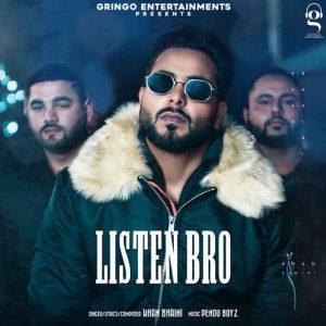 دانلود آهنگ هندی Khan Bhaini به نام Listen Bro (FULL SONG) + متن آهنگ