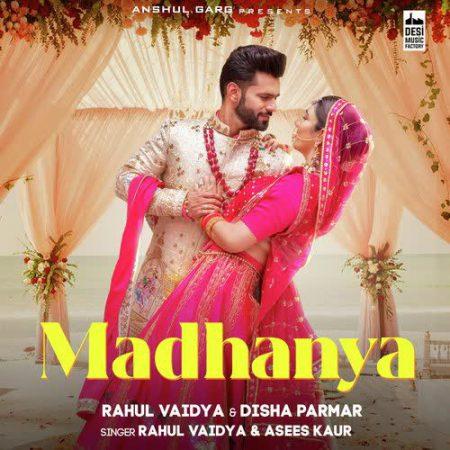 دانلود آهنگ هندی Asees Kaur به نام Madhanya + متن آهنگ