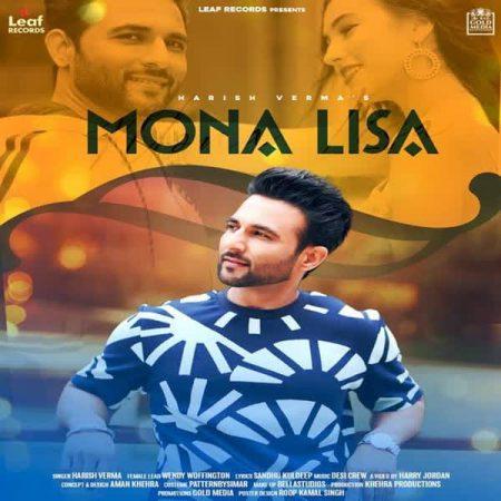 دانلود آهنگ هندی Harish Verma به نام Monalisa + متن آهنگ