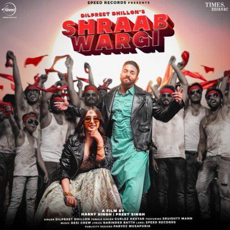 دانلود آهنگ هندی Gurlez Akhtar به نام Shraab Wargi + متن آهنگ