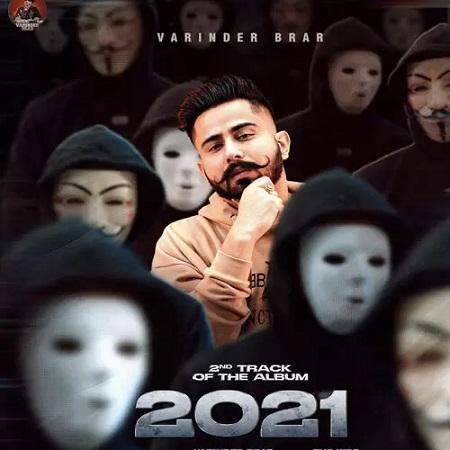 دانلود آهنگ هندی Varinder Brar به نام 2021 + متن آهنگ
