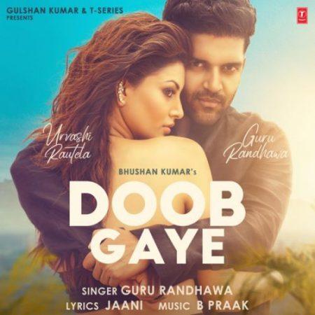 دانلود آهنگ هندی گورو رندهاوا به نام Doob Gaye + متن آهنگ