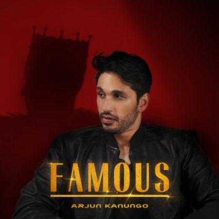 دانلود آهنگ هندی Arjun Kanungo به نام Famous + متن آهنگ