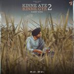 دانلود آهنگ هندی Ranjit Bawa به نام Kinne Aye Kinne Gye 2 + متن آهنگ