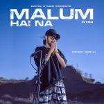 دانلود آهنگ هندی Emiway Bantai به نام Malum Hai Na + متن آهنگ