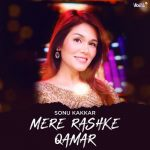 دانلود آهنگ هندی سونو کاکار به نام Mere Rashke Qamar + متن آهنگ