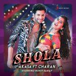دانلود آهنگ هندی Akasa به نام Shola + متن آهنگ