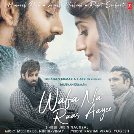 دانلود آهنگ هندی جوبین نوتیال به نام Wafa Na Raas Aayee + متن آهنگ