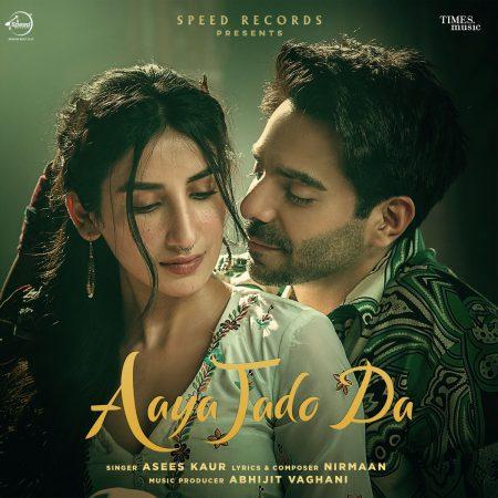 دانلود آهنگ هندی Asees Kaur به نام Aaya Jado Da + متن آهنگ