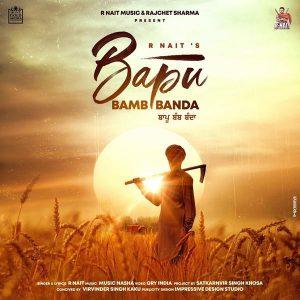 دانلود آهنگ هندی R Nait به نام Bapu Bamb Banda + متن آهنگ