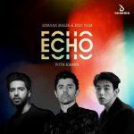 دانلود آهنگ هندی آرمان مالیک به نام Echo + متن آهنگ
