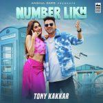 دانلود آهنگ هندی تونی کاکار به نام Number likh + متن آهنگ