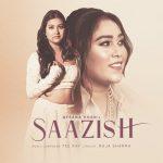 دانلود آهنگ هندی Afsana Khan به نام Saazish + متن آهنگ