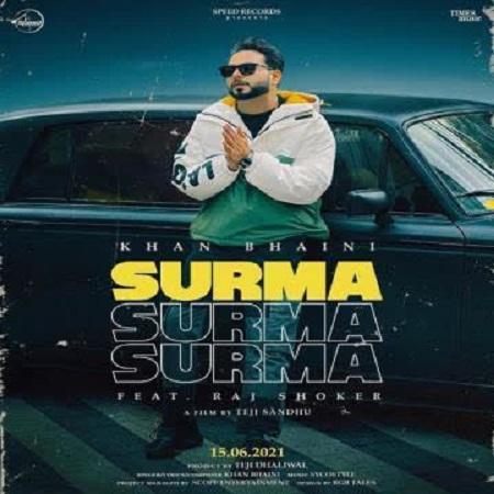 دانلود آهنگ هندی Khan Bhaini به نام Surma + متن آهنگ