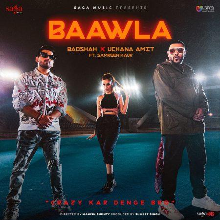 دانلود آهنگ هندی بادشاه به نام Baawla + متن آهنگ