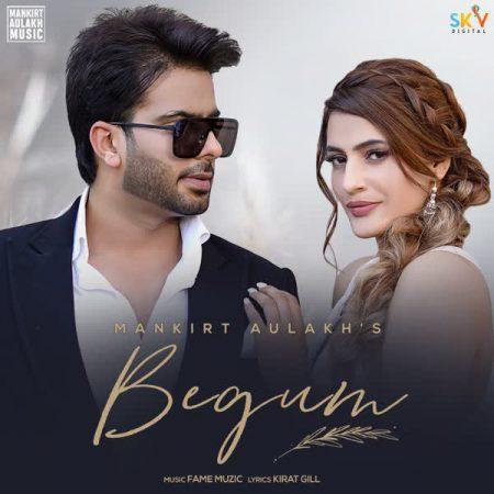 دانلود آهنگ هندی Mankirt Aulakh به نام Begum + متن آهنگ