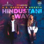 دانلود آهنگ هندی Ananya Birla به نام Hindustani Way + متن آهنگ