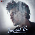 دانلود آهنگ هندی Darshan Raval به نام Jannat Ve + متن آهنگ