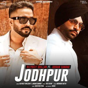 دانلود آهنگ هندی Jordan Sandhu به نام Jodhpur + متن آهنگ