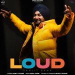 دانلود آهنگ هندی Ranjit Bawa به نام Loud + متن آهنگ