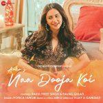 دانلود آهنگ هندی Jyotica Tangri و Arko به نام Naa Dooja Koi + متن آهنگ