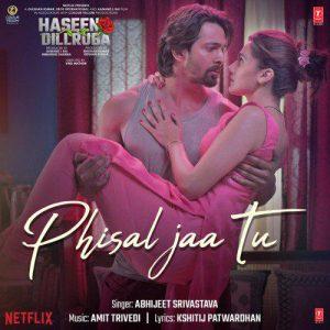 دانلود آهنگ هندی Abhijeet Srivastava به نام Phisal Jaa Tu + متن آهنگ