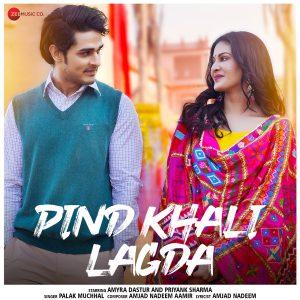 دانلود آهنگ هندی Palak Muchhal به نام Pind Khali Lagda + متن آهنگ