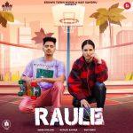 دانلود آهنگ هندی Jassa Dhillon و Gurlez Akhtar به نام Raule + متن آهنگ
