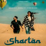 دانلود آهنگ هندی Khan Bhaini به نام Shartan + متن آهنگ