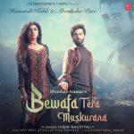 دانلود آهنگ هندی جوبین نوتیال به نام Bewafa Tera Muskurana + متن آهنگ