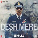 دانلود آهنگ هندی آرجیت سینگ به نام Desh Mere + متن آهنگ