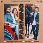 دانلود آهنگ هندی Gurlez Akhtar به نام Farming + متن آهنگ