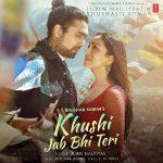 دانلود آهنگ هندی جوبین نوتیال به نام Khushi Jab Bhi Teri + متن آهنگ