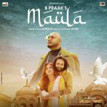 دانلود آهنگ هندی B Praak به نام Maula + متن آهنگ