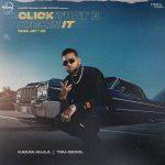 دانلود آهنگ هندی Karan Aujla به نام Click That B Kicking + متن آهنگ