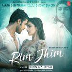 دانلود آهنگ هندی جوبین نوتیال به نام Rim Jhim + متن آهنگ