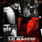دانلود آهنگ هندی Varinder Brar به نام 12 Bande + متن آهنگ