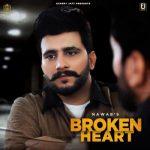 دانلود آهنگ هندی Nawab به نام Broken Heart + متن آهنگ